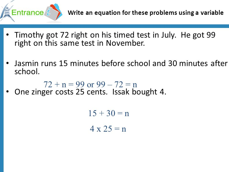 Write an equation for these problems using a variable