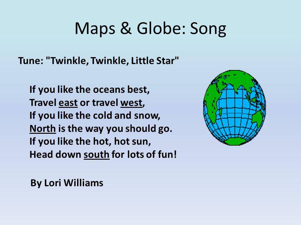 Maps & Globe: Song Tune: Twinkle, Twinkle, Little Star