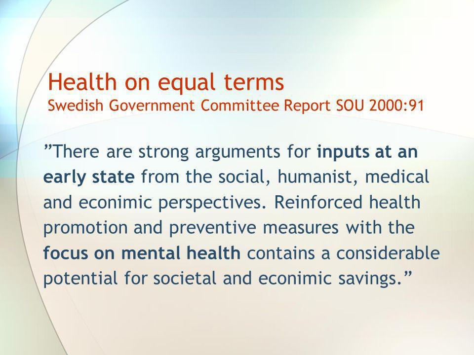 Health on equal terms Swedish Government Committee Report SOU 2000:91