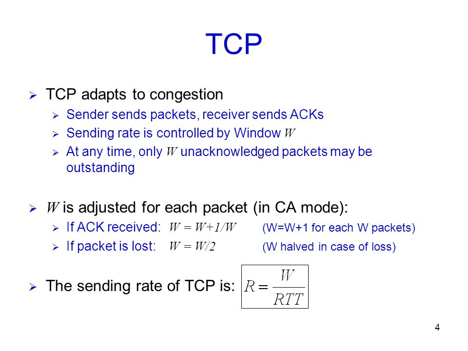 TCP TCP adapts to congestion