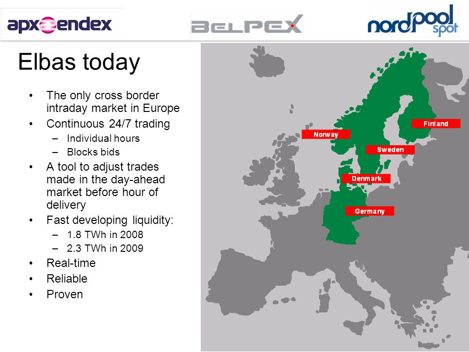 Elbas today The only cross border intraday market in Europe