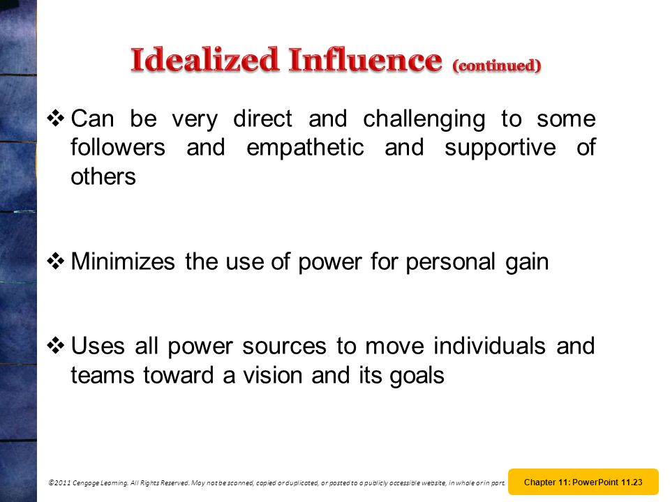 Idealized Influence (continued)