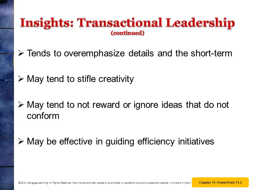 Insights: Transactional Leadership (continued)