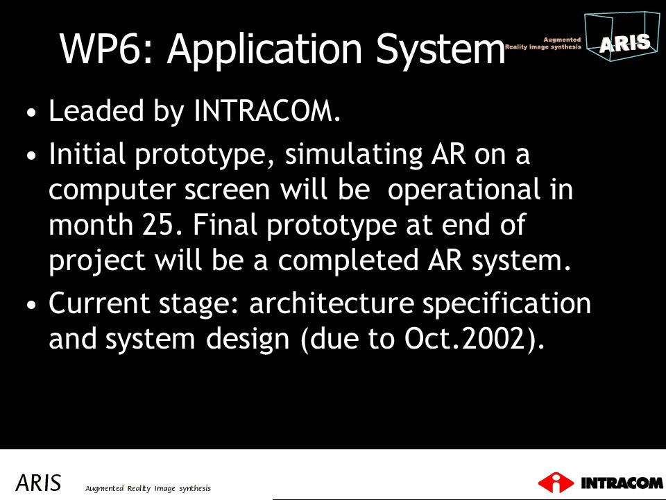 WP6: Application System