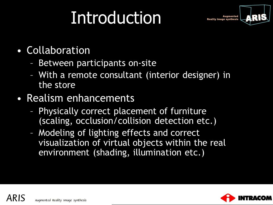 Introduction Collaboration Realism enhancements