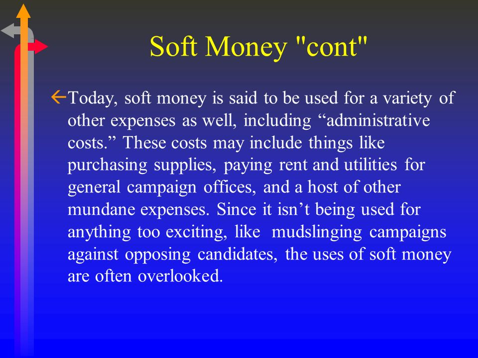 Soft Money cont