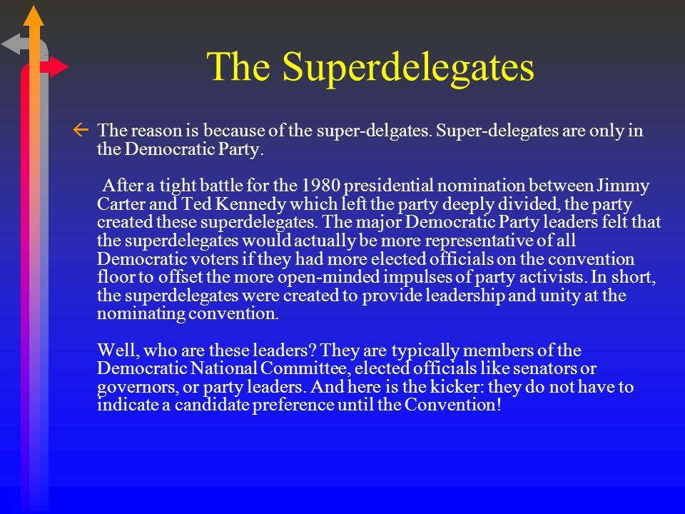 The Superdelegates