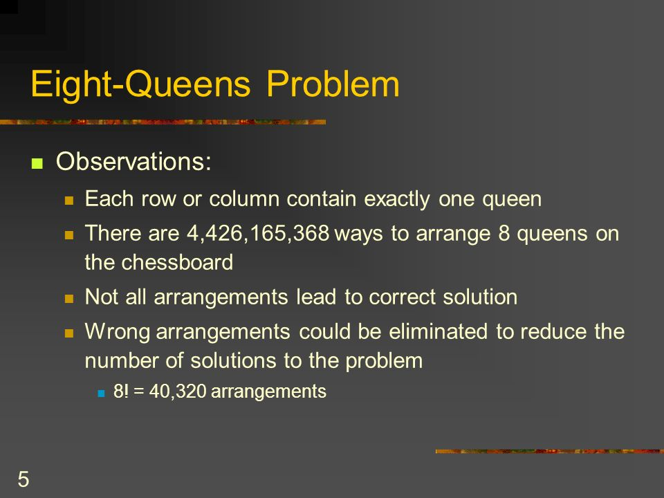Eight-Queens Problem Observations: