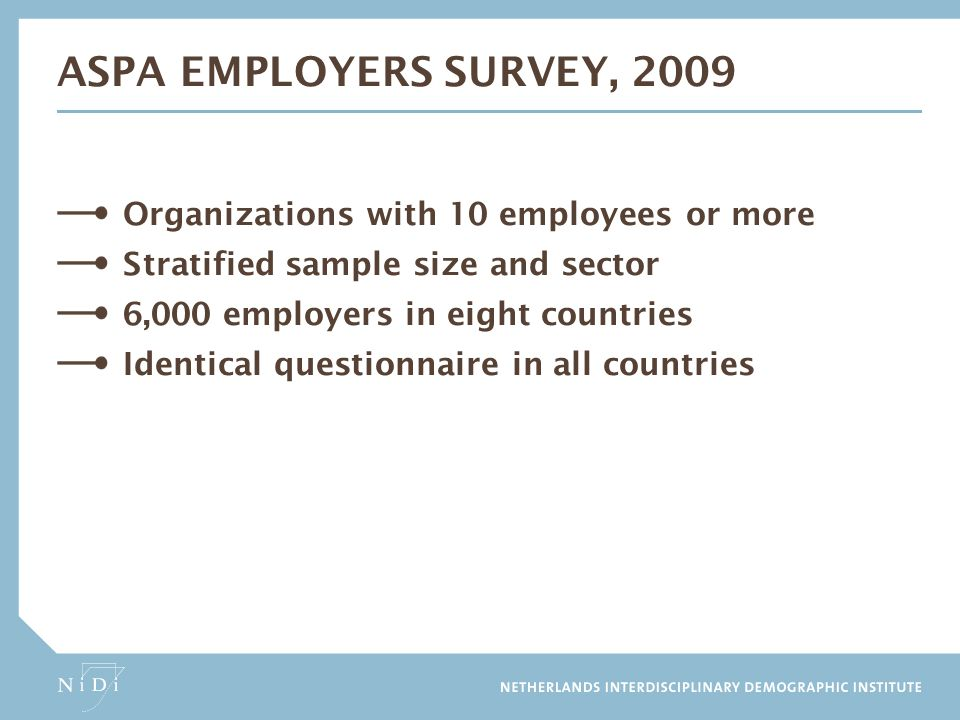 ASPA Employers survey, 2009 Organizations with 10 employees or more