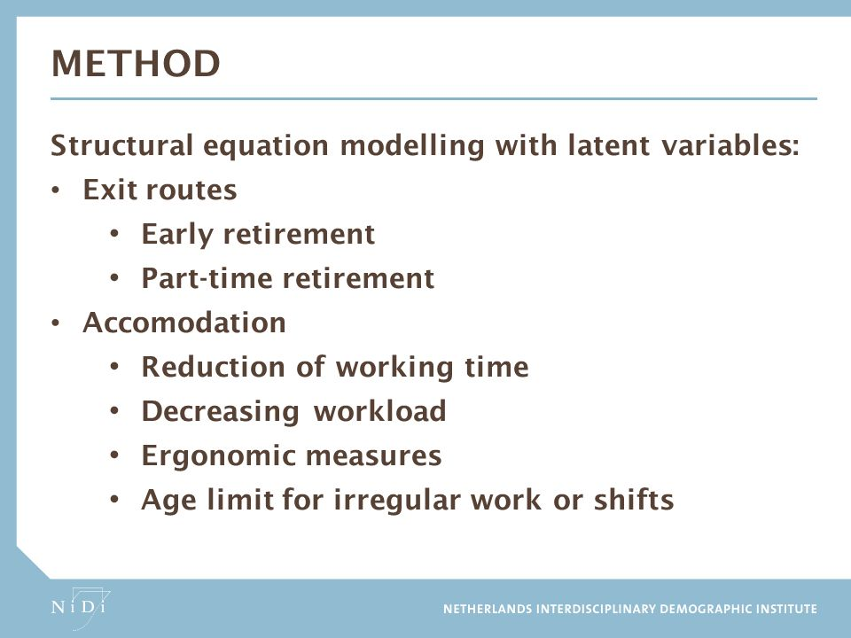method Structural equation modelling with latent variables: