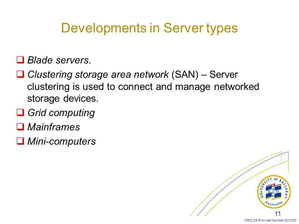 Developments in Server types