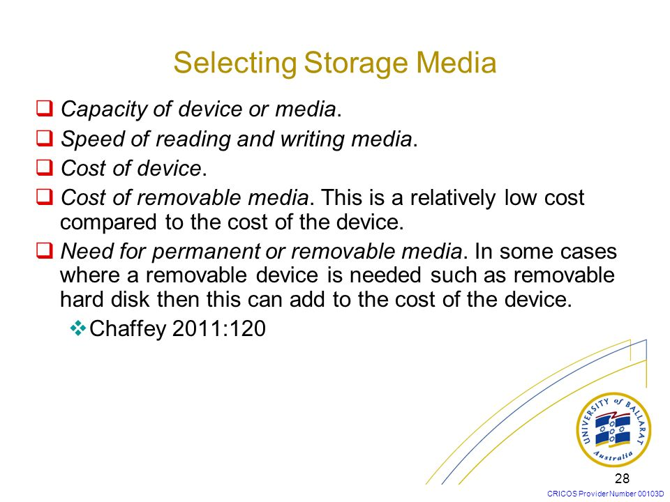 Selecting Storage Media