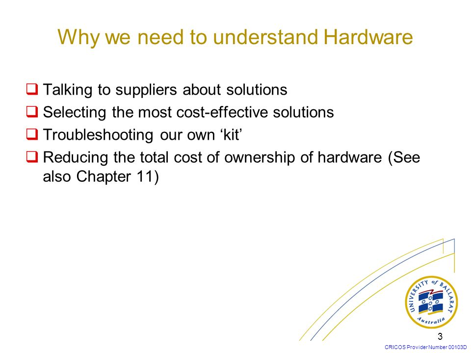 Why we need to understand Hardware