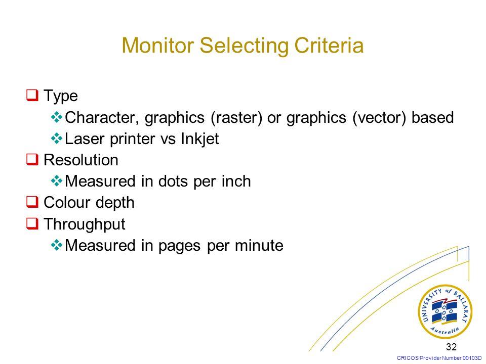 Monitor Selecting Criteria
