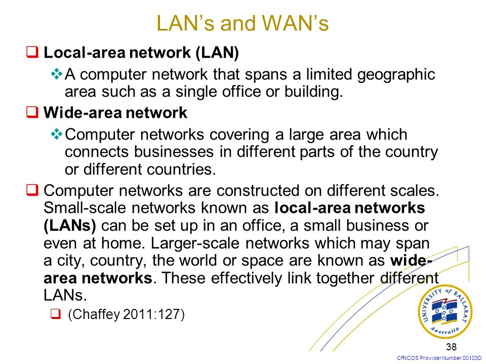 LAN's and WAN's Local-area network (LAN)
