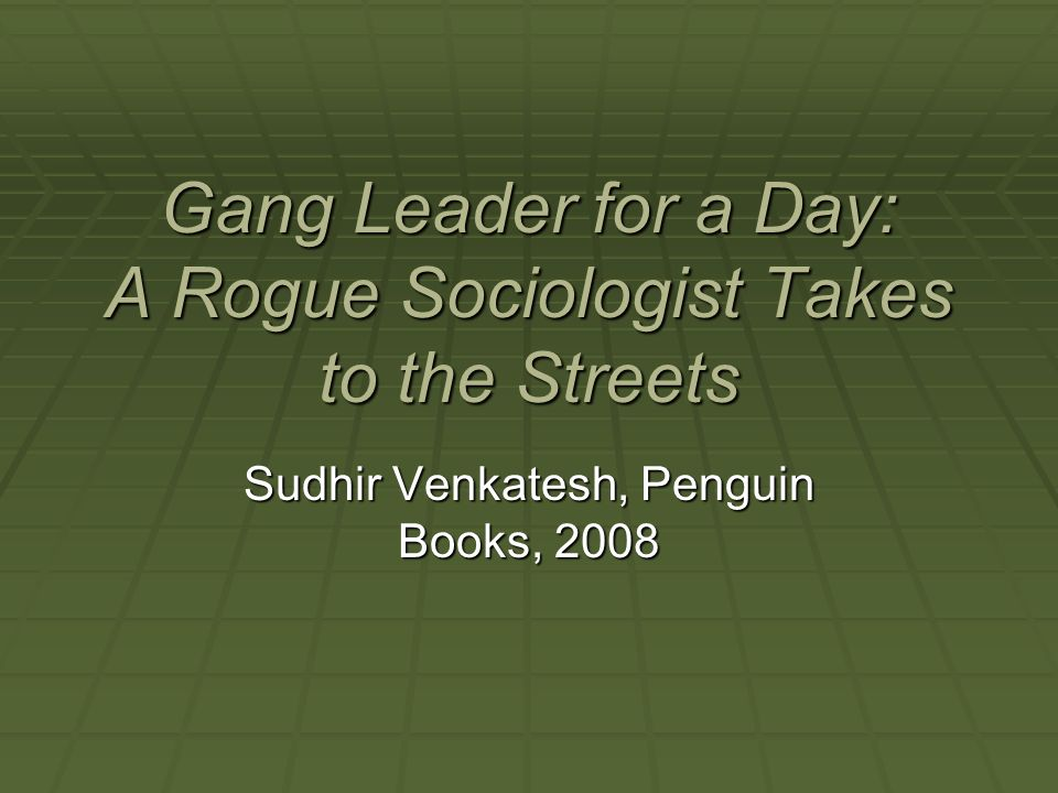 gang leader for a day book Socialist review, a revolutionary this book is different gang leader for a day is rooted in the relationship between the author and a young middle manager of.