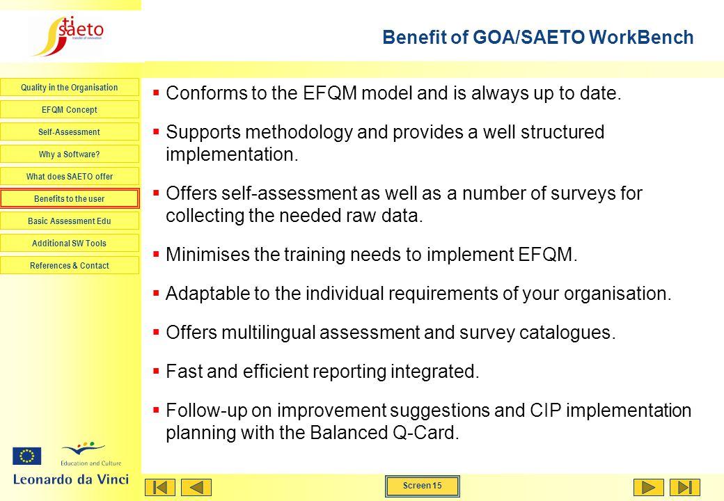 Benefit of GOA/SAETO WorkBench