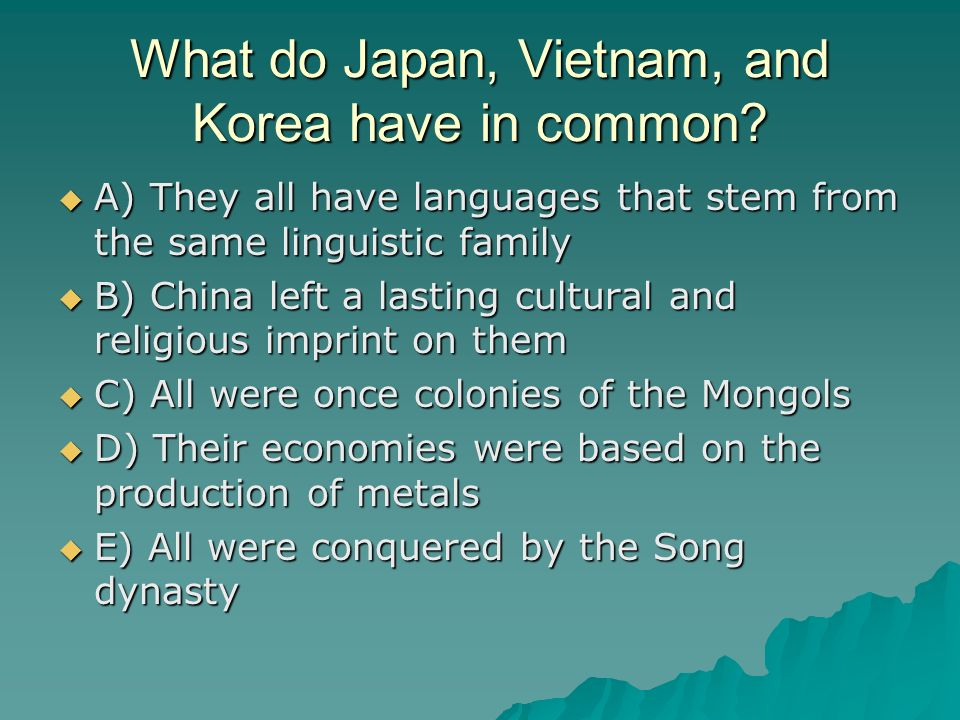 What do Japan, Vietnam, and Korea have in common
