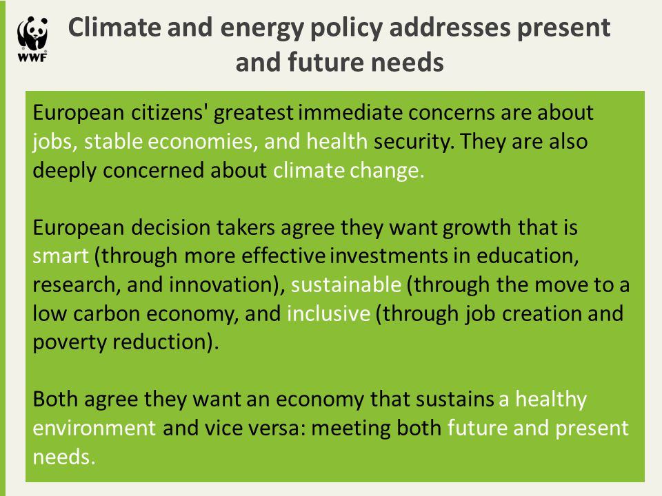 Climate and energy policy addresses present and future needs