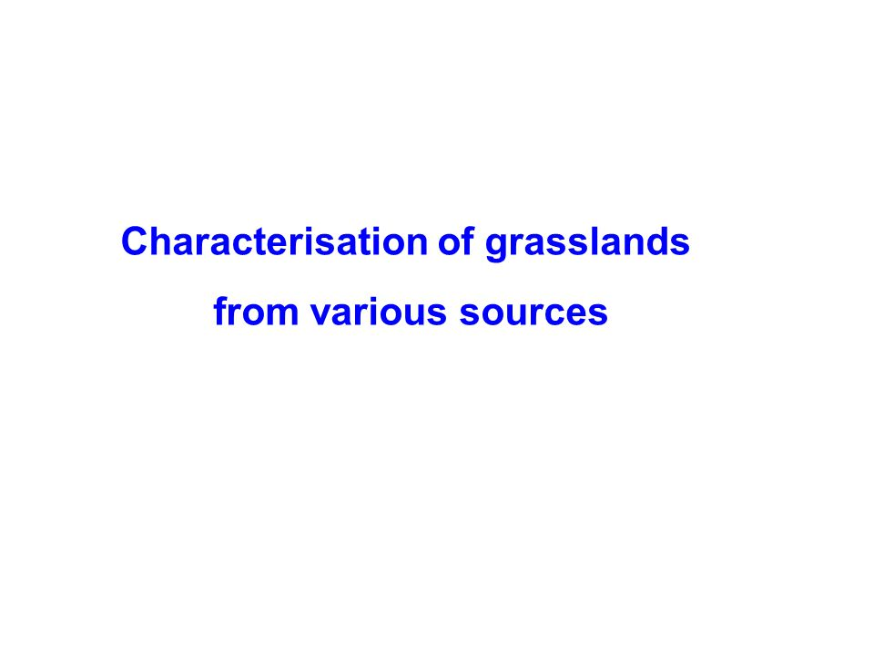 Characterisation of grasslands
