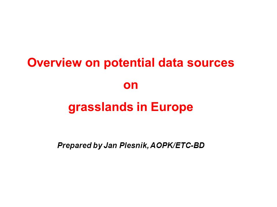 Overview on potential data sources on grasslands in Europe