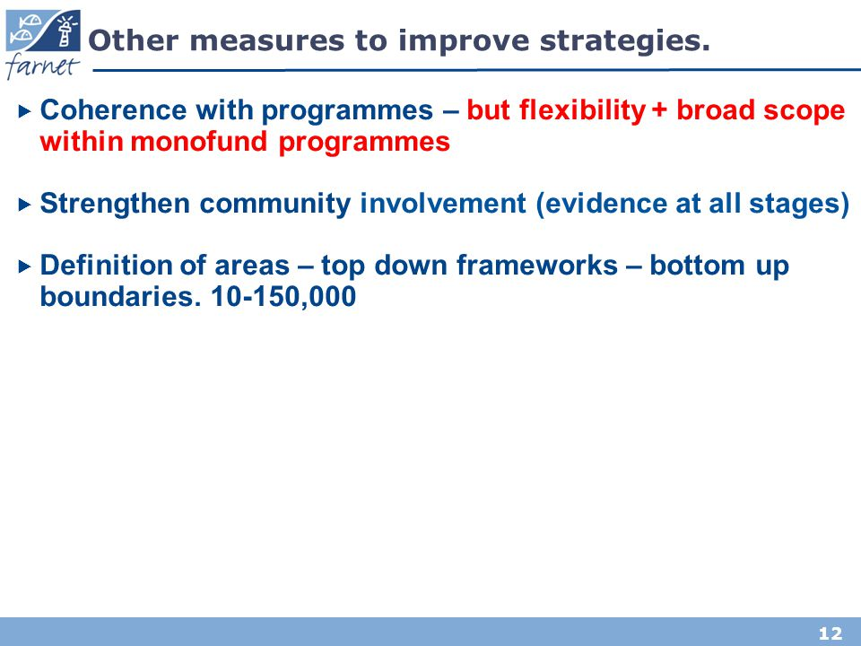 Other measures to improve strategies.