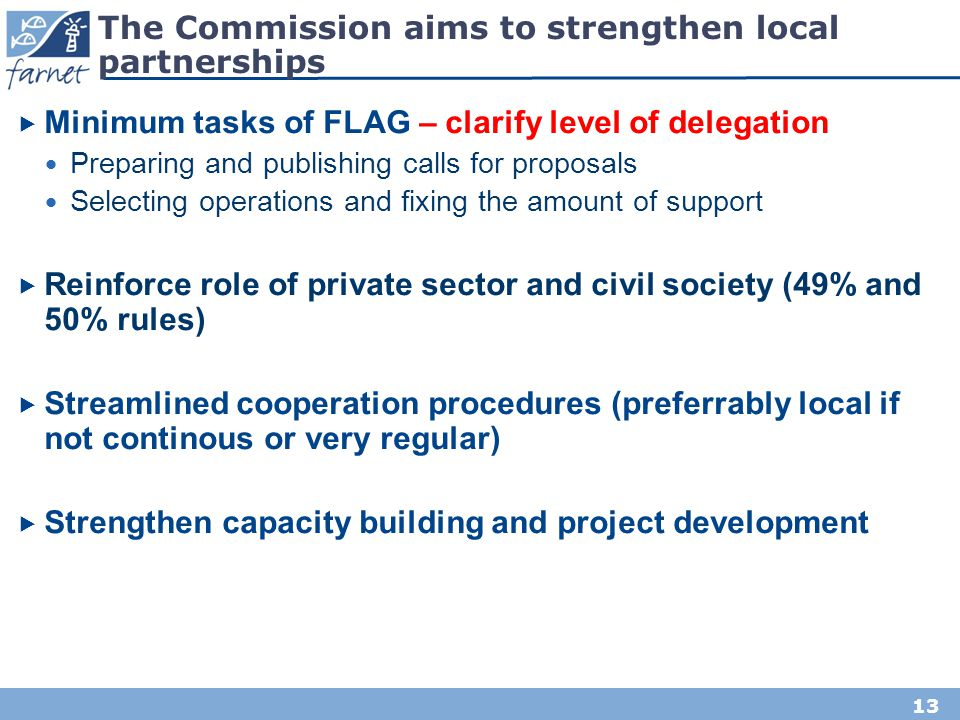 The Commission aims to strengthen local partnerships