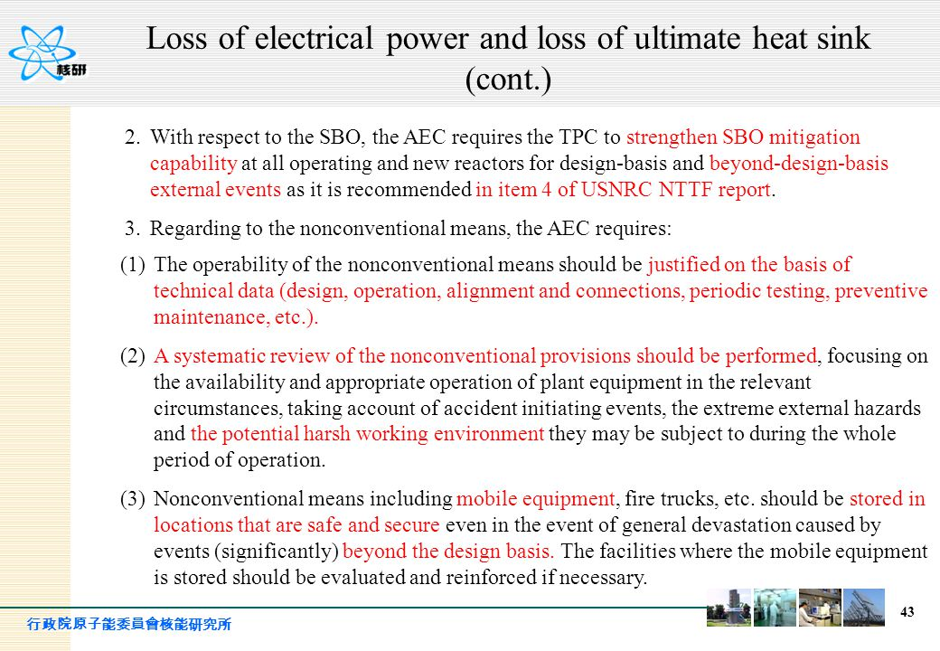 Loss of electrical power and loss of ultimate heat sink (cont.)
