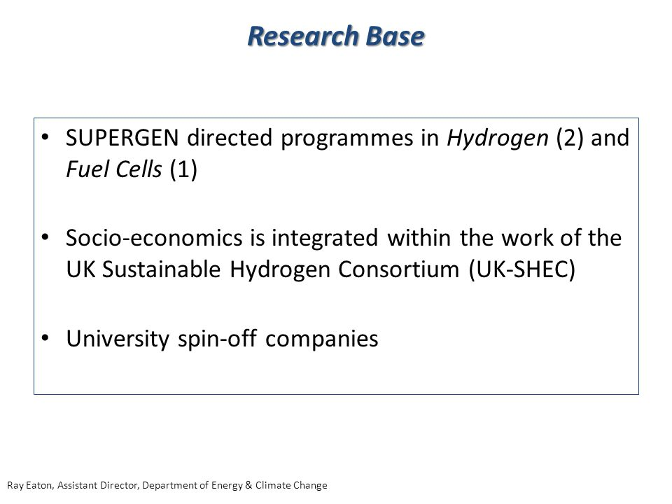Research Base SUPERGEN directed programmes in Hydrogen (2) and Fuel Cells (1)