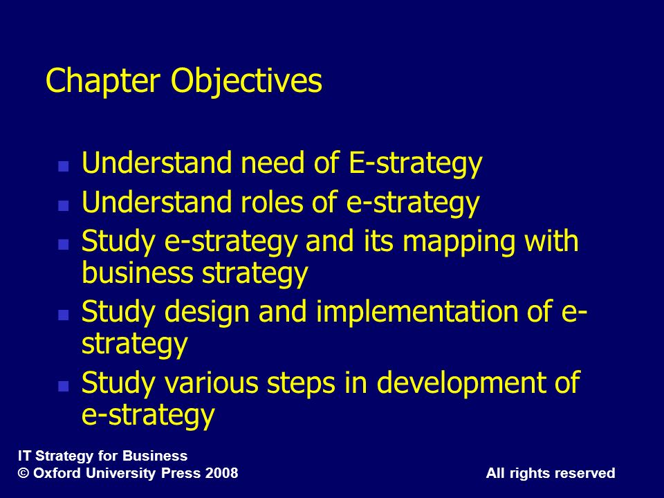 Chapter Objectives Understand need of E-strategy