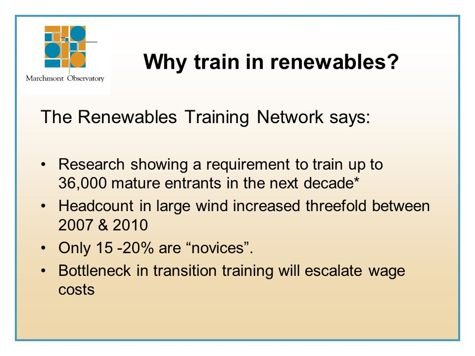 Why train in renewables