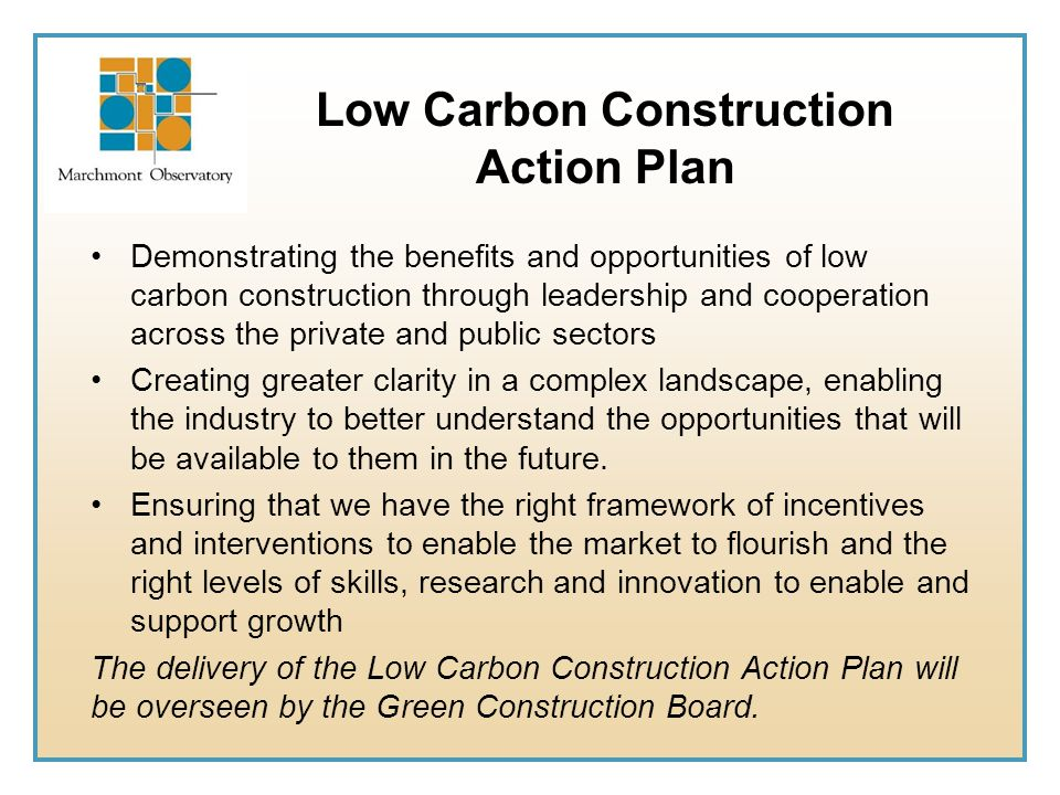 Low Carbon Construction Action Plan