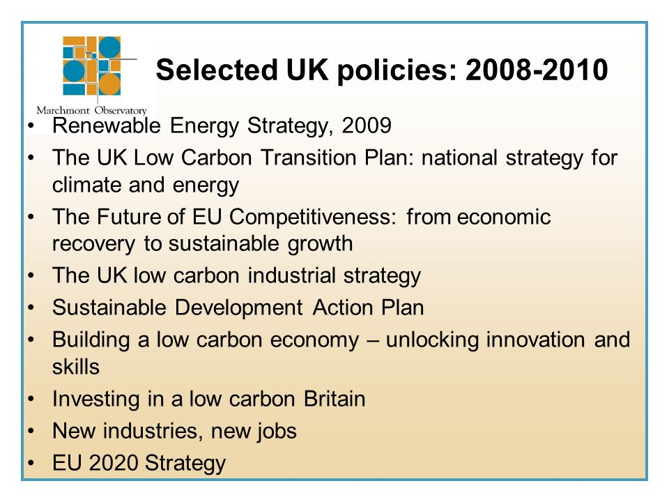 Selected UK policies: 2008-2010