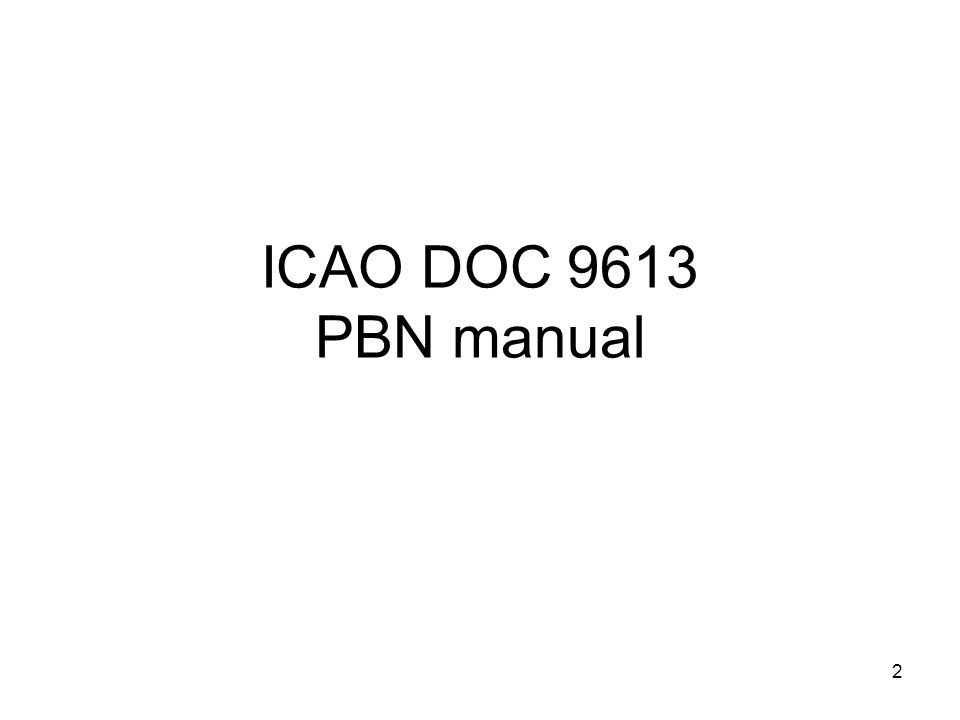 ICAO DOC 9613 PBN manual