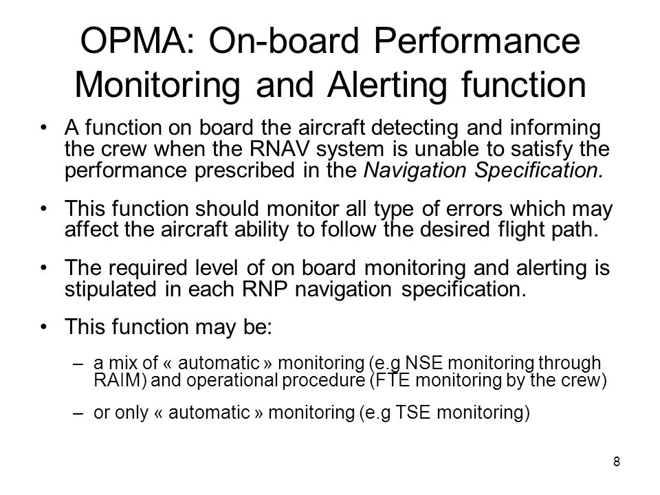 OPMA: On-board Performance Monitoring and Alerting function