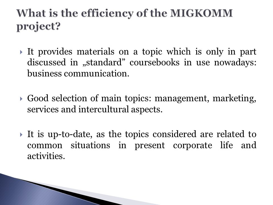 What is the efficiency of the MIGKOMM project