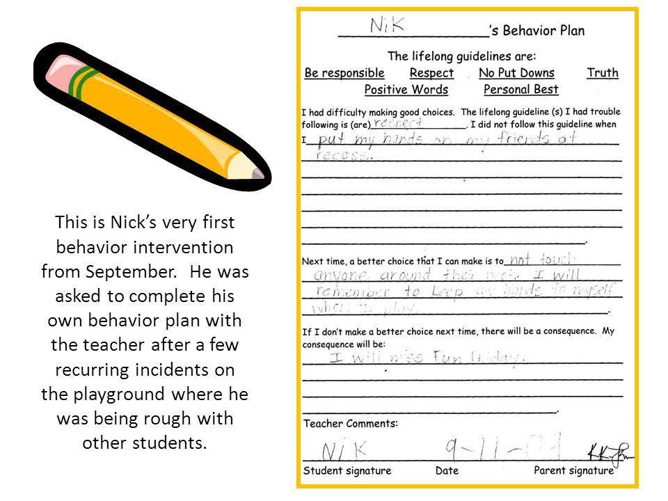 This is Nick's very first behavior intervention from September