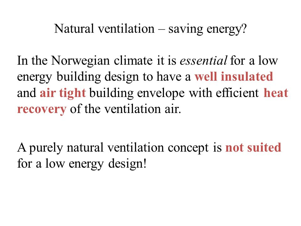 Natural ventilation – saving energy