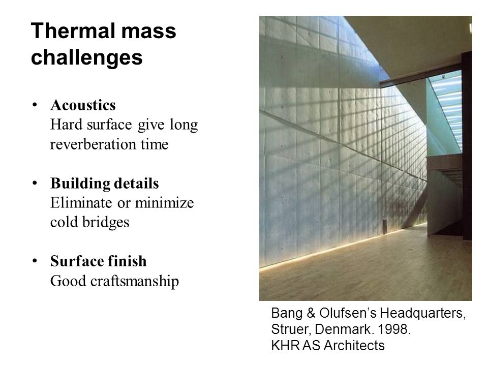 Thermal mass challenges