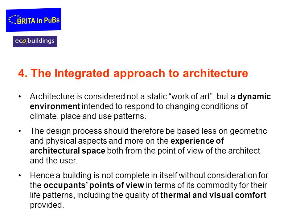 4. The Integrated approach to architecture