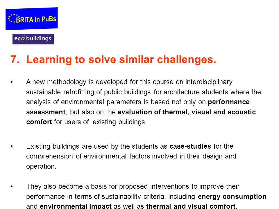 Learning to solve similar challenges.