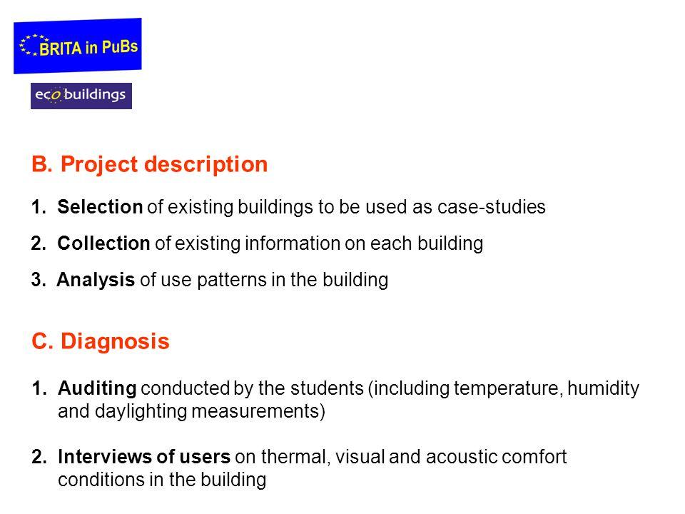 B. Project description C. Diagnosis