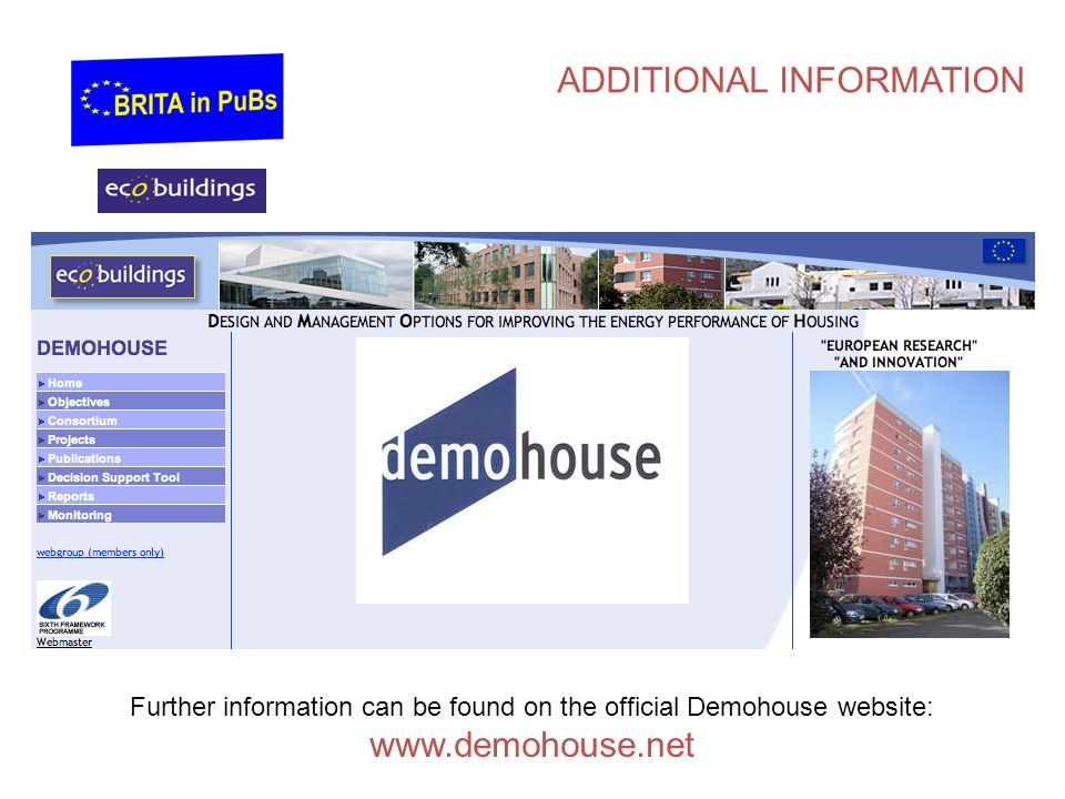 Further information can be found on the official Demohouse website: