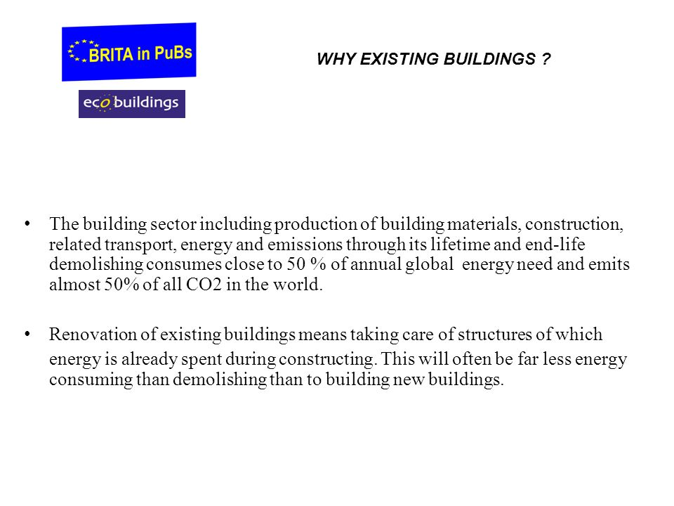 WHY EXISTING BUILDINGS