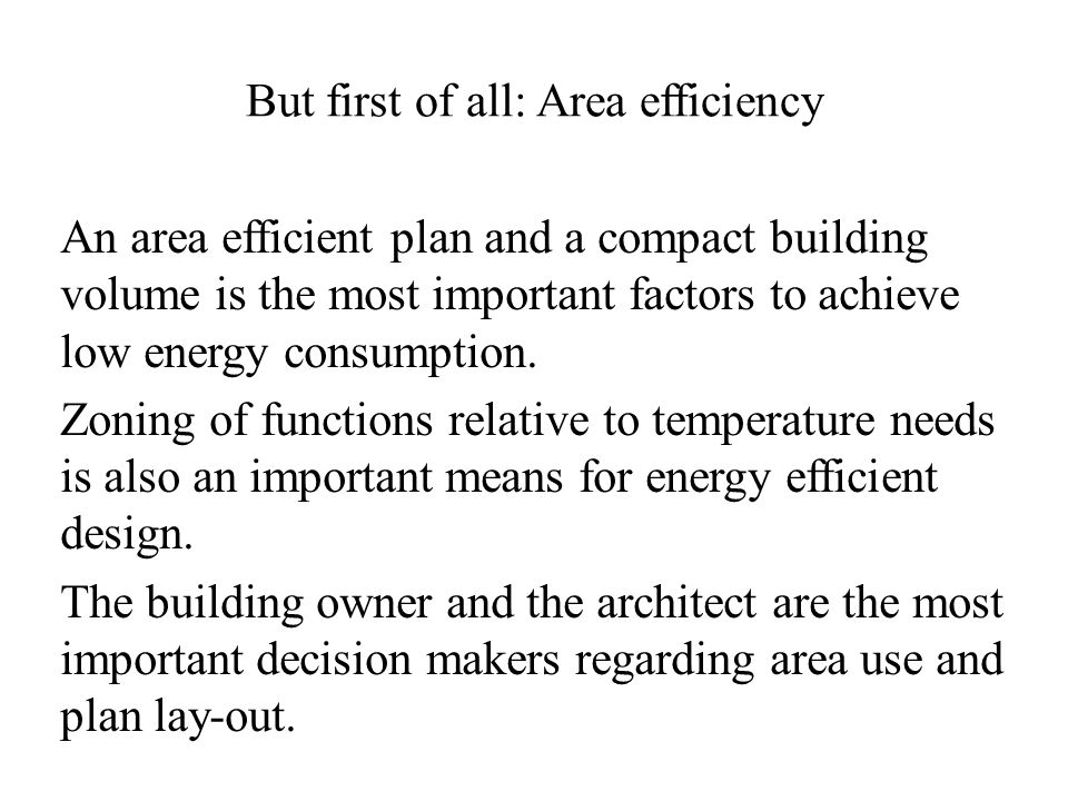 But first of all: Area efficiency