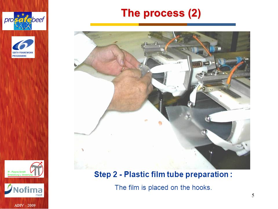 Step 2 - Plastic film tube preparation :