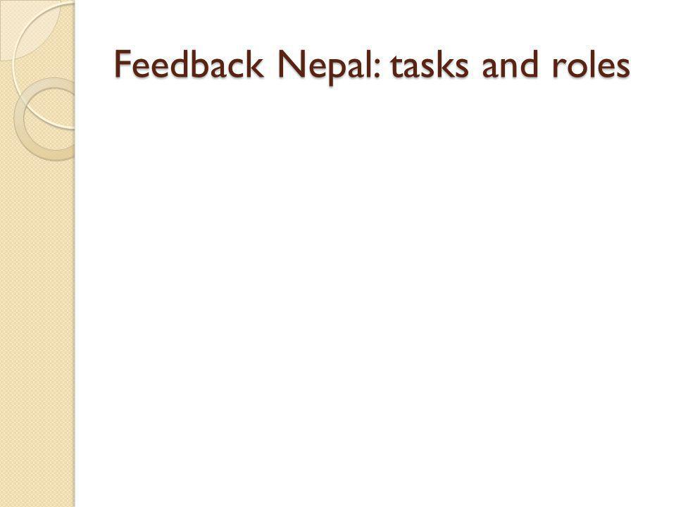 Feedback Nepal: tasks and roles
