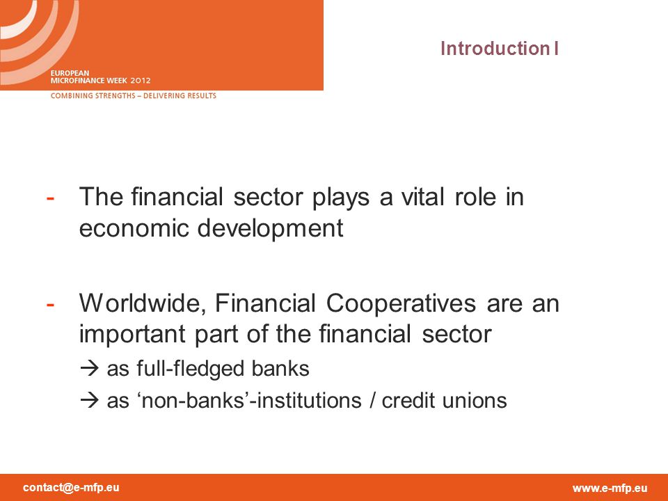 The financial sector plays a vital role in economic development