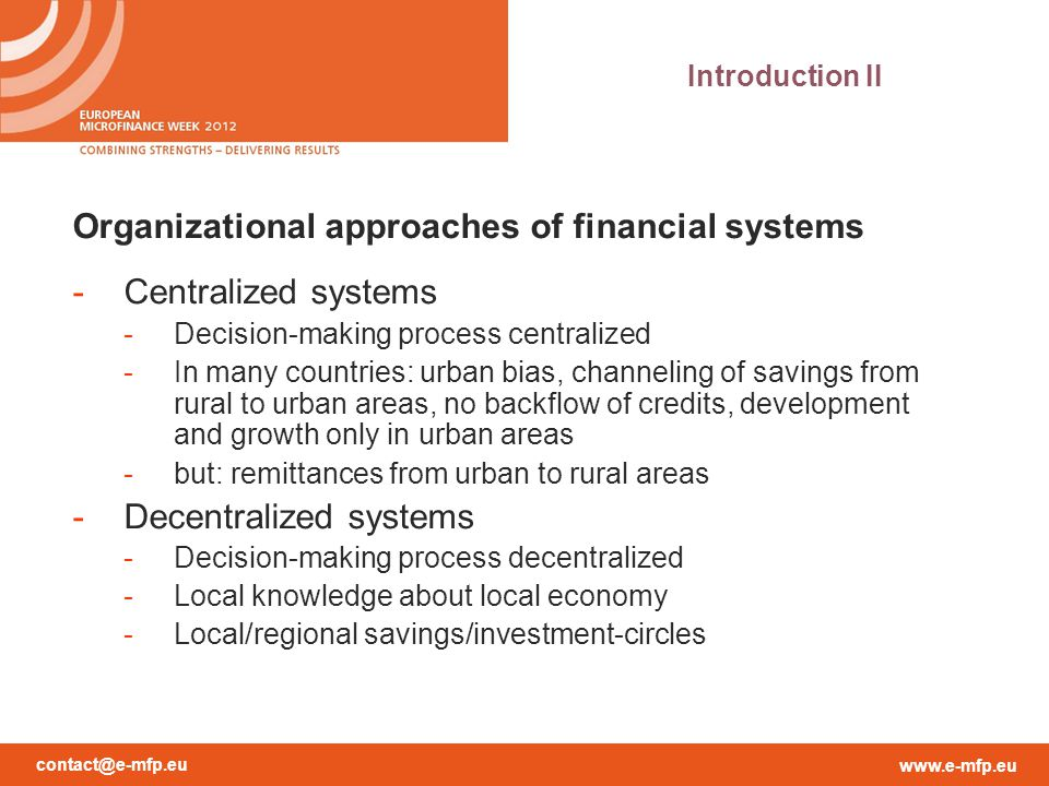 Organizational approaches of financial systems Centralized systems