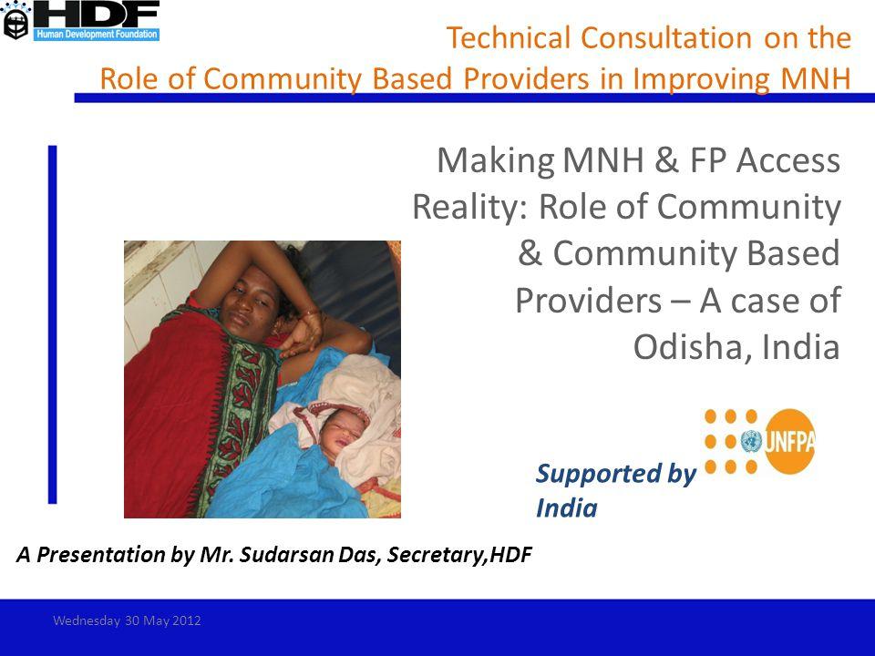 A Presentation by Mr. Sudarsan Das, Secretary,HDF